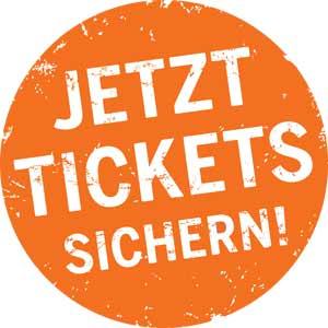 Sichern Sie sich hier Ihre Tickets!